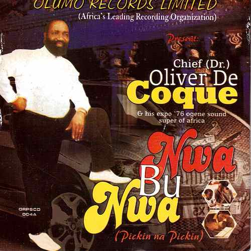 Chief Dr Oliver De Coque - Enu Uwa Bu Olili (Latest Igbo Highlife Songs)