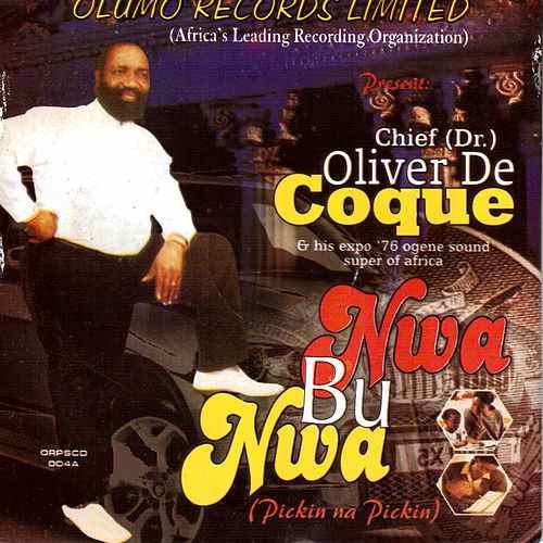 Chief Oliver De Coque - Nwa Bu Nwa Medley (Latest Igbo Traditional Highlife Music)