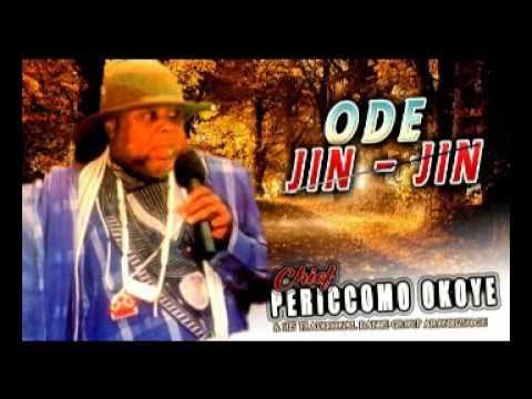 Chief Periccomo Okoye - Ode Jin Jin