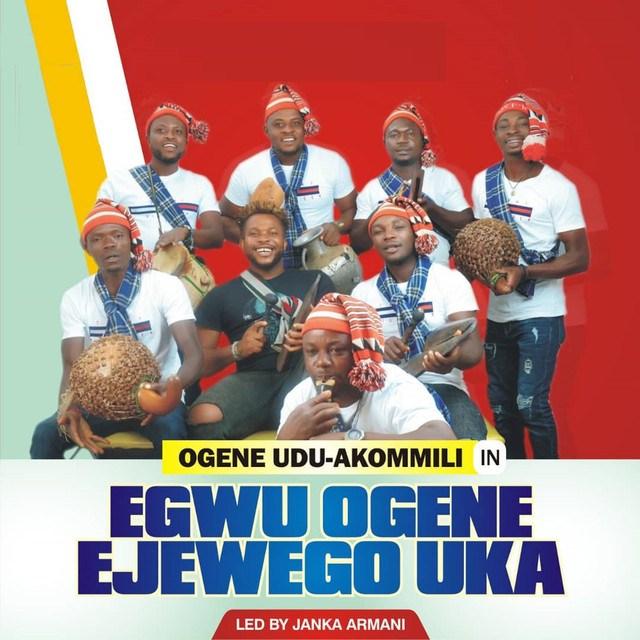 Egwu Ogene Ejewego Uka - Ogene Udu Akommili Vol 1