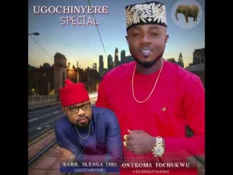 Onyeoma Tochukwu Nnamani - Ugo Chinyere Special  (Latest Igbo High Life Music)