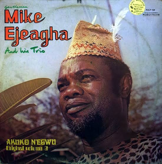 Best of Mike Ejeagha Latest Songs & Mixtape (Gentleman Mike Ejeagha Greatest Hits DJ Mix)