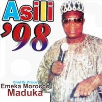 Chief Emeka Morocco Maduka - Asili 98