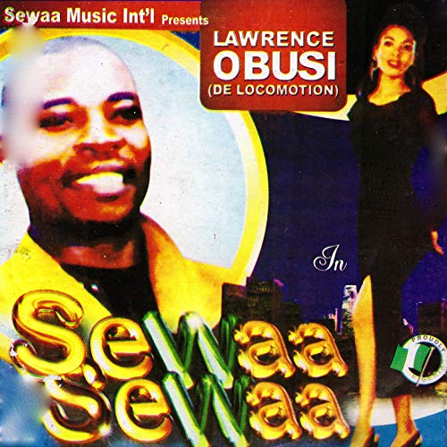 Lawrence Obusi - Sewaa Sewaa (Best of Lawrence Obusi Igbo Highlife Music)