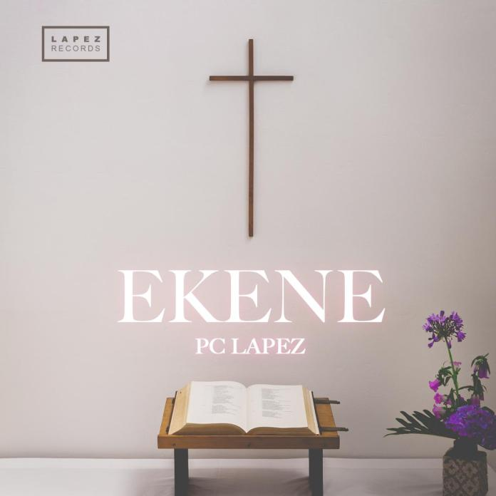 Pc Lapez - Ekene