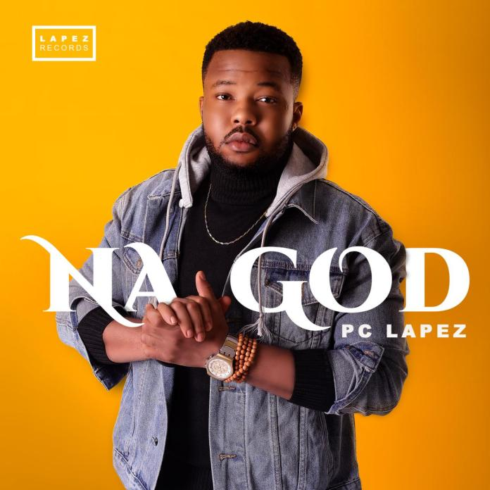 Pc Lapez - Na God