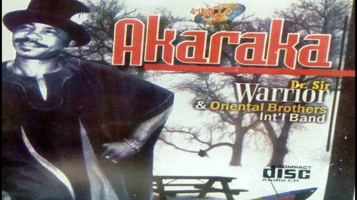Dr Sir Warrior & Oriental Brothers Band - Akaraka
