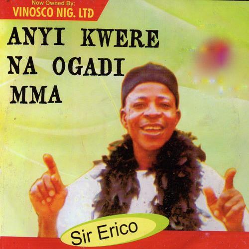 Sir Erico - Opi Nakpo Mmadu Ugbolo Abua (Opi na akpom oku) | Igbo Cultural Songs