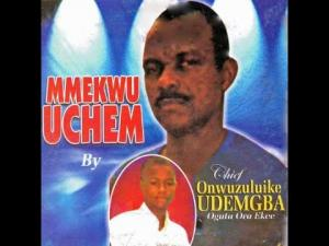 Chief Onwuzulike Udemgba - Abuja Special | Igbo Highlife Music