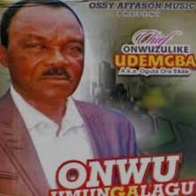 Chief Onwuzulike udemgba - Ochili Mma ga Achi Ozo | Ka Be Onye Adina (Igbo Traditional Songs)