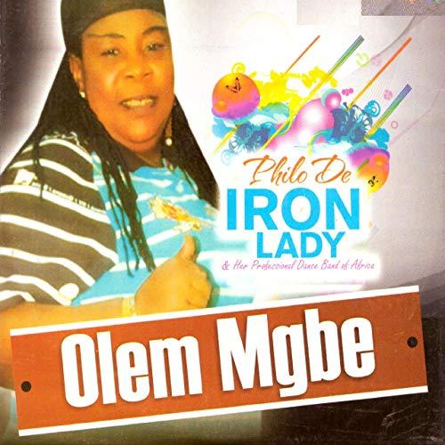 DOWNLOAD Philo De Iron Lady - Ikpe Sone Ogwu (Latest Igbo