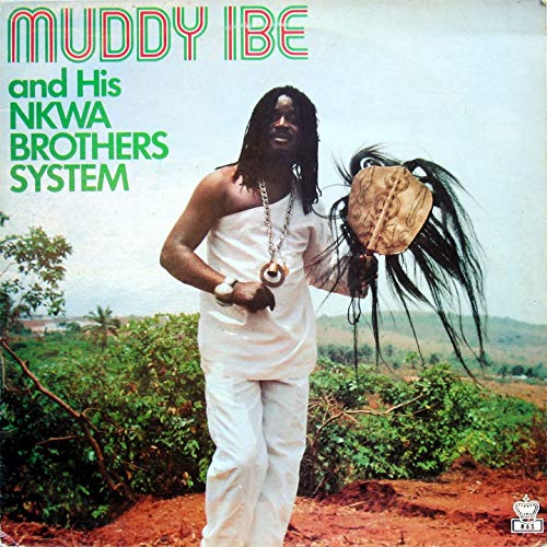 Captain Muddy Ibe & His Nkwa Brothers - Ogalanya Bu Omume | Latest Igbo Highlife Music