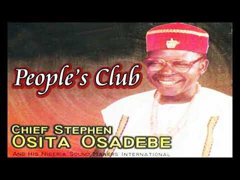 Chief Stephen Osita Osadebe - Peoples Club Odogwu | Latest Nigerian Highlife Music