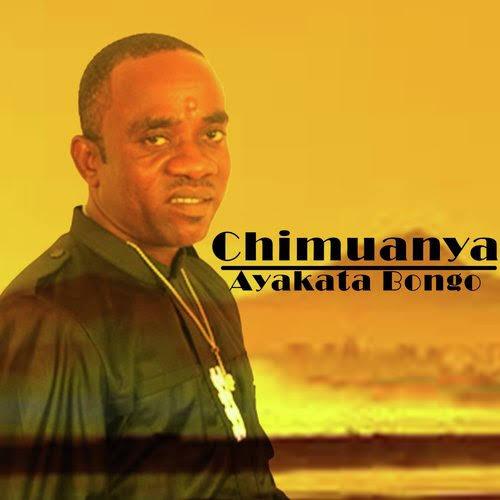 Chimuanya - Ayakata Bongo (Bongo Music)