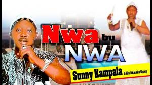Chief Sunny Kampala - Nwa Bu Nwa (Nigerian Highlife Music)