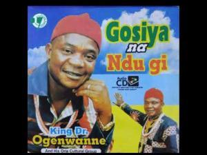 King Ogenwanne - Uma Nwoke Uma Nwanyi | Igbo Highlife Music
