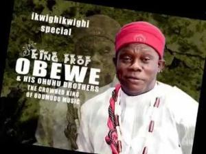 King Prof Obewe - Ugbo Odumodu | Latest Igbo Highlife Music