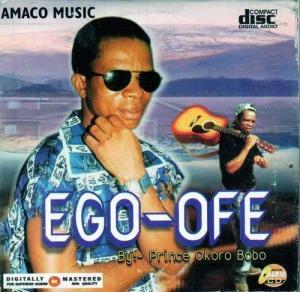 Okoro Bobo - Ego Ofe   Latest Igbo Highlife Music