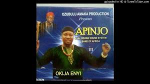 Apinjo Okenwa Oduma - Okija Enyi (Igbo Highlife Music)