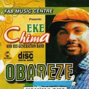 Eke Chima - Obareze | Owerri Bongo Highlife Music