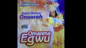 Queen Theresa Onuorah - Omamma Egwu (Original Egedege Dance)