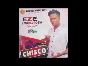 FULL ALBUM: Chisco Ikeli Umuleri - Eze Umu Okorobia (King Of Boys) | Best of Chisco Highlife Music
