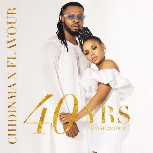 Flavour & Chidinma - 40years