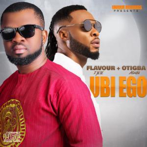 Otigba Agulu ft. Flavour - Ubi Ego