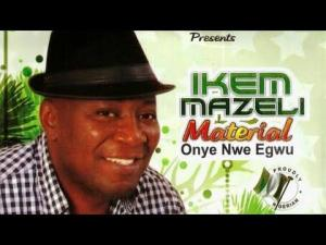 Ikem Mazeli - Ogo Amaka (Latest Igbo Highlife Music)