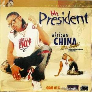 African China - Mr President (Songs & Audio)