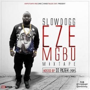 Best of Slowdog Dj Mix & Mixtapes (Best Slowdog Songs & Music Albums)