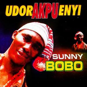 Sunny Bobo - Udor Akpu Enyi (Old Skool Nigerian Highlife Music)
