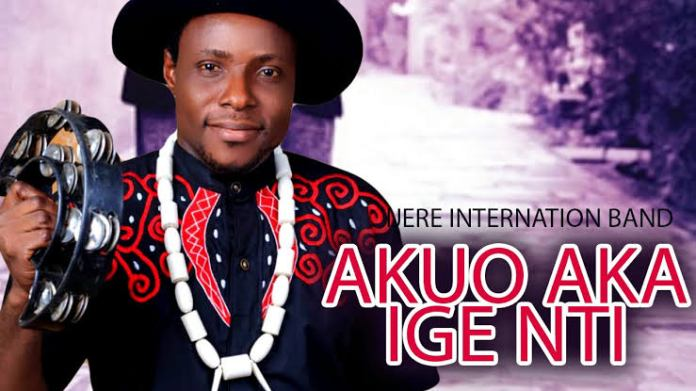 IJERE INTERNATIONAL BAND - Akuo Aka Ige Nti | Latest 2020 Nigerian Igbo Highlife Songs