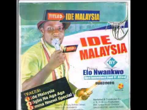 FULL ALBUM: Prince Elo Nwankwo Ijere - Ide Malaysia