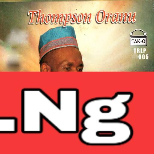 Thompson Oranu - Keep On Loving Me (IHEAYI NEMERE ONWAYI)