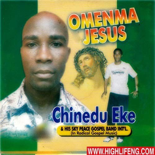 Dr. Chinedu Eke - Omenma Jesus | Latest Igbo Nigerian Gospel Song