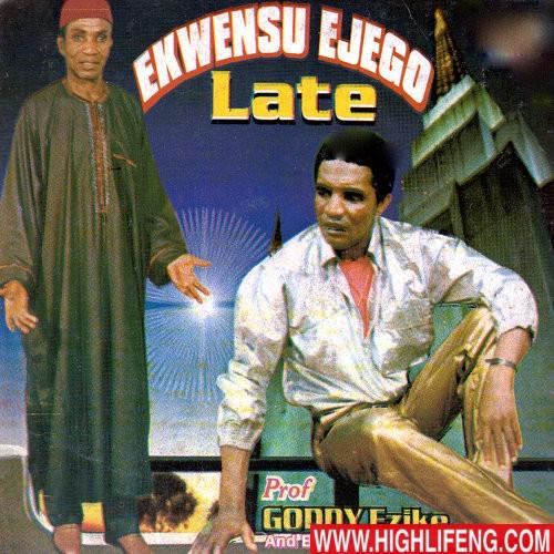 Prof. Goddy Ezike & Black Brothers - Obi Ndidi Nwe Mmeri (Ekwensu Ejego Late)