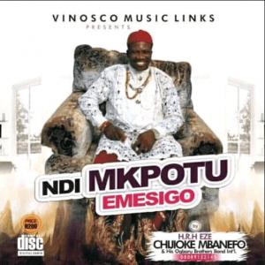 H.R.H Eze Chijioke Mbanefo - 12 Apostles in Cotonu (Ndi Mkpotu Emesigo) | Latest Igbo Highlife Music 2020