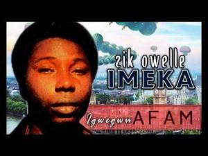 Igwegwu Afam Ogbuotobo - Zik Owelle Imeka (Igbo Nigerian Cultural Music)