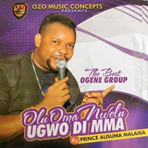 Prince Ausuma Malaika -  Ebidogom Ije Egwum (Latest Ogene Igbo Highlife Music 2020)