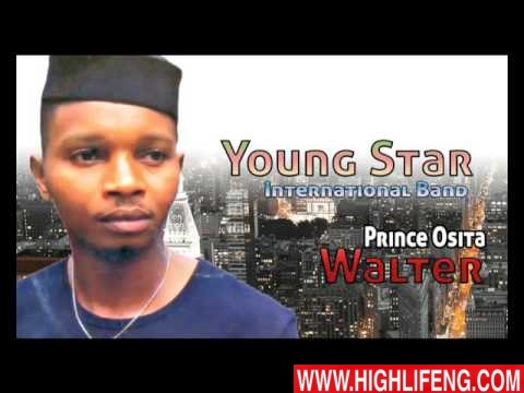 Prince Osita Walter - Young Star International Band (Igbo Nigerian Highlife Music)