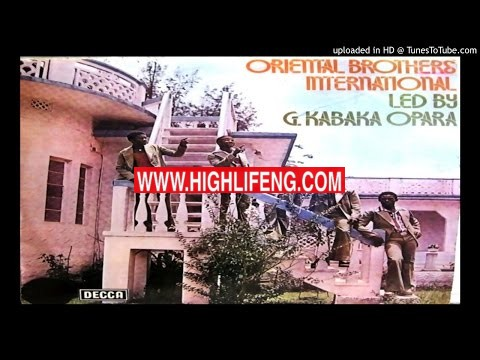 Oriental Brothers International - Nwoke Ezu Ike