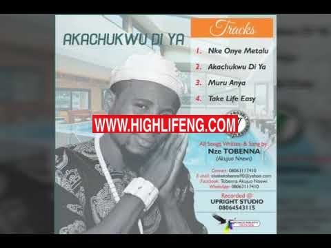Nze Akujuo Nnewi - Akachukwu Di Ya | Latest Igbo Highlife Music 2020