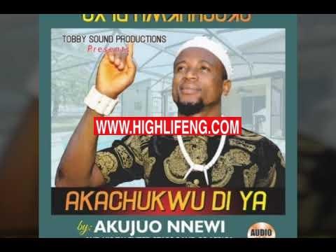 Akujuo Nnewi - Nke Onye Metalu (Latest Igbo Highlife Songs)