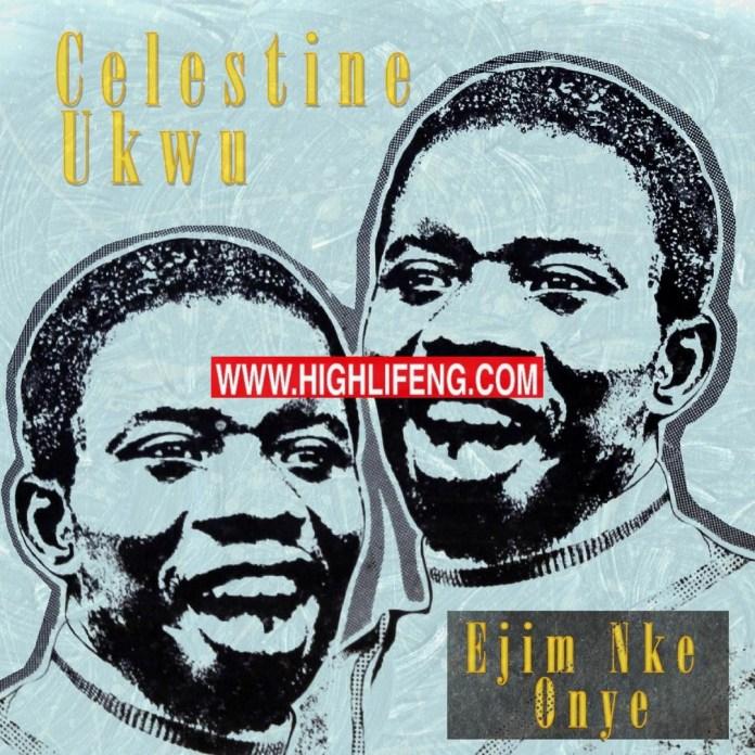 Celestine Ukwu - Ejim Nke Onye | Igbo Nigeria Highlife Music Album 1975