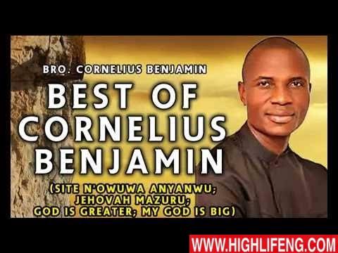 Best Of Bro. Cornelius Benjamin Songs | New Music Tracks | Latest 2020 Nigerian Gospel Songs