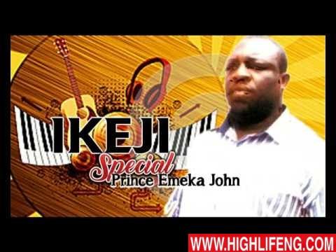 Prince Emeka John - Ikeja Special (Latest Igbo Nigerian Highlife Music)