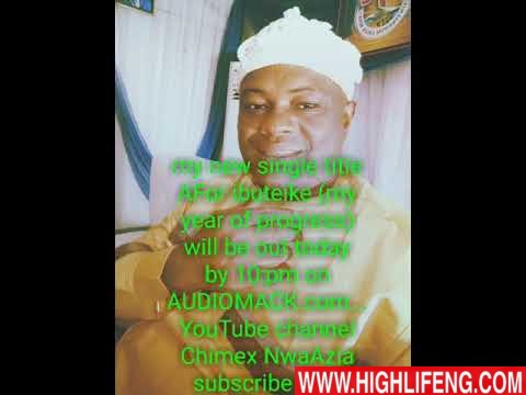 Prince Chimex NwaAzia - Afor Ibuteike (Afor Oma) | Latest Igbo Highlife New Tracks 2020