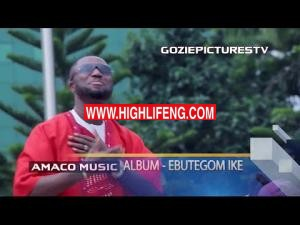 Prince Gozie Okeke - Ebutegom Ike | Latest Gospel Songs by Gozie Okeke