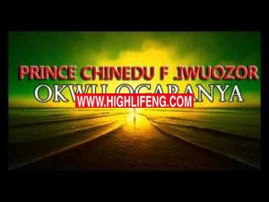 Prince Chinedu Iwuozor - Okwu Ogaranya (Latest 2020 Nigerian Igbo Highlife Music)